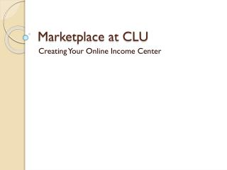 Marketplace at CLU