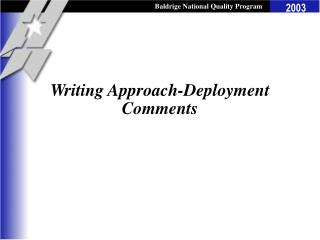 Writing Approach-Deployment Comments