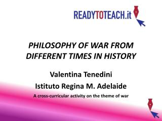 PHILOSOPHY OF WAR FROM DIFFERENT TIMES IN HISTORY