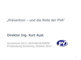 """""""Prävention – und die Rolle der PVA"""""""