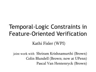 Temporal-Logic Constraints in Feature-Oriented Verification