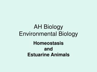 AH Biology Environmental Biology