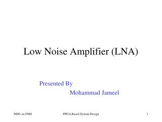 Low Noise Amplifier (LNA)