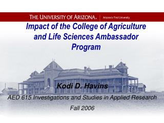 Impact of the College of Agriculture and Life Sciences Ambassador Program