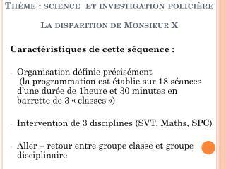 Thème : science  et investigation policière