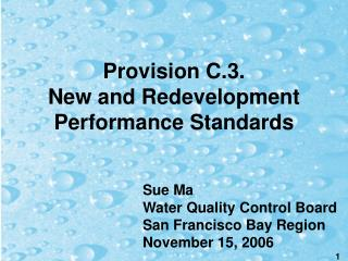 Provision C.3. New and Redevelopment Performance Standards