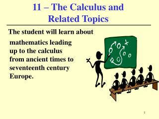 11 – The Calculus and  Related Topics