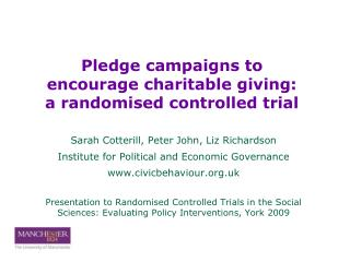 Sarah Cotterill, Peter John, Liz Richardson Institute for Political and Economic Governance