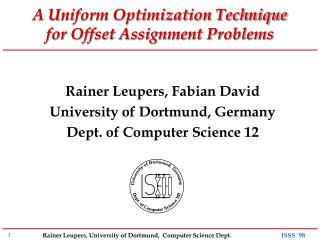 A Uniform Optimization Technique  for Offset Assignment Problems