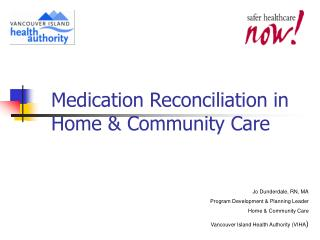 Medication Reconciliation in Home & Community Care