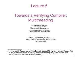Lecture 5 Towards a Verifying Compiler:  Multithreading
