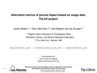 Alternative metrics of journal impact based on usage data: The bX project.