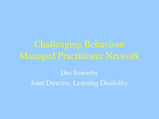 Challenging Behaviour Managed Practitioner Network