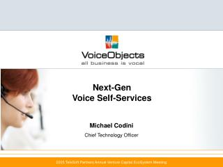 Next-Gen Voice Self-Services