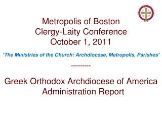 Metropolis of Boston  Clergy-Laity Conference October 1, 2011