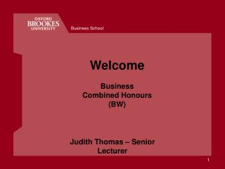 Welcome Business Combined Honours (BW)