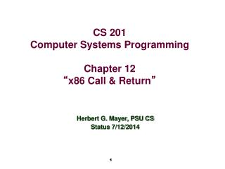 "CS 201 Computer Systems Programming Chapter 12 "" x86 Call & Return """