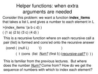 Helper functions: when extra arguments are needed