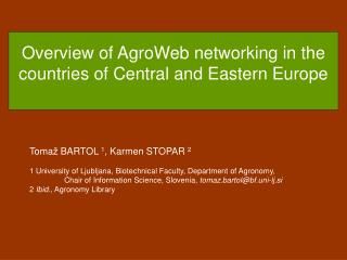 Overview of AgroWeb networking in the countries of Central and Eastern Europe