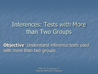 Inferences: Tests with More than Two Groups