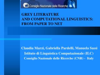 GREY LITERATURE  AND COMPUTATIONAL LINGUISTICS:  FROM PAPER TO NET