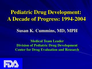 Pediatric Drug Development:  A Decade of Progress: 1994-2004