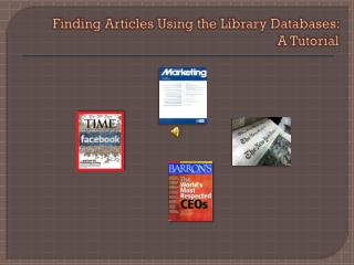 Finding Articles Using the Library Databases:  A Tutorial