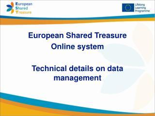 European Shared Treasure Online system