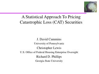 A Statistical Approach To Pricing Catastrophic Loss CAT Securities