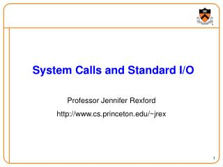 System Calls and Standard I/O