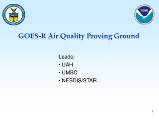 GOES-R Air Quality Proving Ground