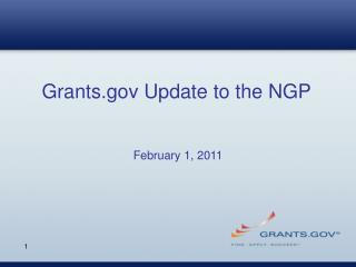 Grants Update to the NGP