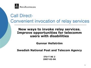 Call Direct- Convenient invocation of relay services