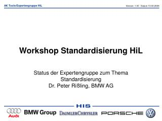 Workshop Standardisierung HiL