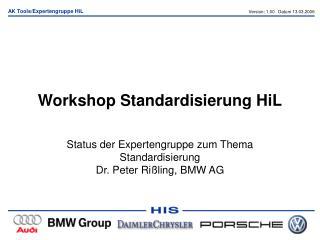 Workshop Standardisierung HiL