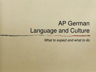 AP German  Language and Culture