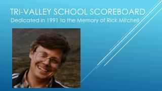 Tri-Valley School Scoreboard