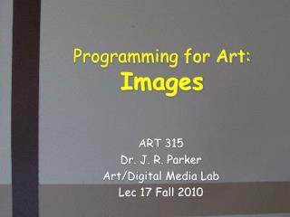 Programming for Art: Images