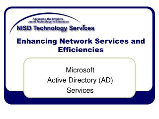 Enhancing Network Services and Efficiencies