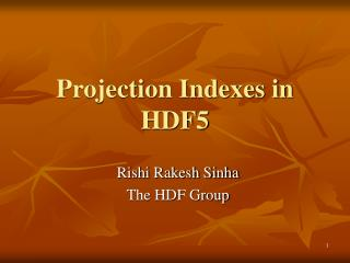 Projection Indexes in HDF5