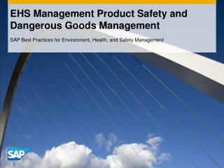 EHS Management Product Safety and Dangerous Goods Management