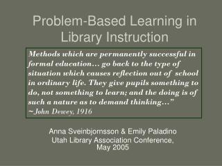 Problem-Based Learning in Library Instruction