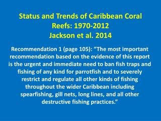 Status and Trends of Caribbean Coral Reefs: 1970-2012 Jackson et al. 2014