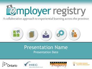 Presentation Name Presentation Date