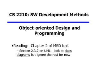 CS 2210: SW Development Methods