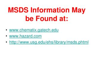 MSDS Information May be Found at: