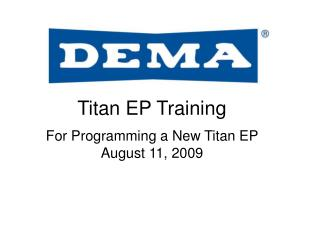 Titan EP Training