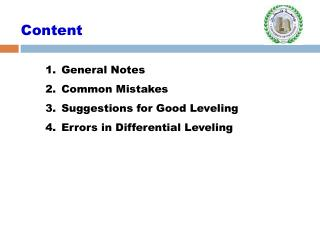 General Notes Common Mistakes Suggestions for Good Leveling Errors in Differential Leveling