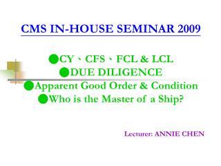 Lecturer: ANNIE CHEN