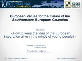 European  Values for the Future of the Southeastern European  Countries